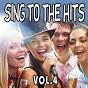 Compilation Sing to the hits, vol. 4 avec Andy Hugo / Carol Medina / Debbie Rose / Jumpers / Bryson Carter...