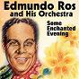 Album Some enchanted evening de Edmundo Ros & His Orchestra