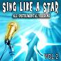 Album Sing like a star, vol. 2 (instrumental versions) de Unikke