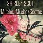 Album Mucho, mucho / scottie de Shirley Scott