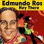 Album Hey There de Edmundo Ros