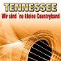 Album Wir sind ´ne kleine countryband de Tennessee