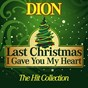 Album Last christmas I gave you my heart (the hit collection) de Dion