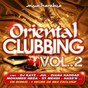 Compilation Oriental clubbing, vol. 2 (le meilleur du raï R'n'B) avec Sy Mehdi / Diana Haddad / DJ Kayz / Hatim Idar / Jalal el Hamdaoui...