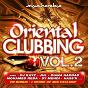 Compilation Oriental clubbing, vol. 2 (le meilleur du raï r'n'b) avec Jalal el Hamdaoui / Diana Haddad / DJ Kayz / Hatim Idar / Said Mosker, Barry...