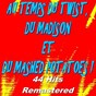 Compilation Au temps du twist, du madison et du mashed potatoes ! (44 hits remastered) avec Danny Boy / Chubby Checker / Johnny Hallyday / Claude François / Dany Logan et les Pirates...