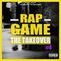 Compilation Rap game, vol. 4 (the takeover) avec Migos / DJ Drama / Bobby Shmurda / Ca$h Out / Snootie Wild...