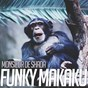 Album Funky Makaku de Monsieur de Shada