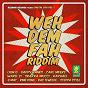 Compilation Weh dem fah riddim (digital era, vol. 1) avec Skarra Mucci / Lion D / Ward 21 / Raphaël / G Mac...