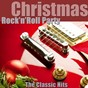 "Compilation Christmas rock'n'roll party (the classic hits) (remastered) avec Big Bud / Bobby Helms / Brenda Lee / Elvis Presley ""The King"" / Chuck Berry..."