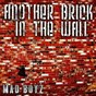 Album Another Brick in the Wall de Mad Boyz