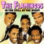 Album In the still of the night de The Flamingos