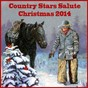 Compilation Country stars salute christmas 2014 avec Ian Tyson / The Carter Family / Johnny Cash / Chet Atkins / Bob Wills & His Texas Playboys...