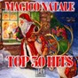 Compilation Magico natale (top 50 hits) avec Gene Aurty / Disco Fever / Roby Pagani / Ronnie Jones / Krizia...