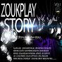 Compilation Zouk play story,  vol. 1 (ultimate tube story) avec Patrick Grosol / Alain Ajax / Mathieu Eloto / Jean Marie Ragald / Célia Guitteaud...