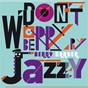 Album Don't worry be jazzy by benny carter de Benny Carter