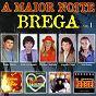 Compilation A maior noite brega, vol. 1 avec Banda Paixão Brasileira / Paulo Márcio / Banda Camelô / Marlene Andrade / Léo Bonny...