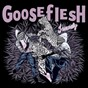 Album Insanely de Gooseflesh