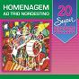 Compilation 20 super sucessos: homenagem ao trio nordestino avec Denise / Carlos Santana / Alceu Valença / Ton Oliveira / Jorge de Altinho...