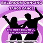 Album Ballroom dancing: tango dance (the most beautiful ballroom dance) de Cantovano & His Orchestra