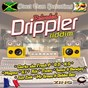 Compilation The drippler riddim reloaded avec Magma / Jah Ziek / Rik / G.I / Sonix...