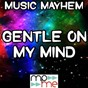 Album Gentle on my mind - tribute to the band perry de Music Mayhem