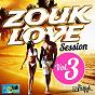 Compilation Zouk love session, vol. 3 avec Lynnsha / Fanny J / Teeyah / T-Micky / Lycinaïs Jean...