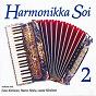 Compilation Harmonikka soi 2 avec Kalevi Nyqvist / Esko Könönen / Lasse Könönen / Raimo Roiha / Lopen Harmonikat...