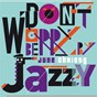 Album Don't worry be jazzy by june christy de June Christy