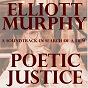 Album Poetic justice (a soundtrack in search of a film) de Elliott Murphy