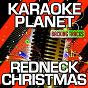 Album Redneck christmas (karaoke version) (originally performed by ray stevens) de A-Type Player