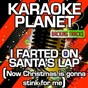 Album I farted on santa's lap (now christmas is gonna stink for me) (karaoke version) (originally performed by little stinkers) de A-Type Player