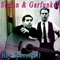 Album Hey schoolgirl de Simon & Garfunkel / Art Garfunkel / Paul Simon