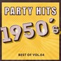 Compilation Party hits of 1950 - best of, vol.4 avec Barbara Evans / The Mcguire Sisters / Perry Como / Les Paul & Mary Ford / The Weavers...