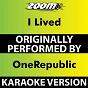Album I Lived (Karaoke Version) (Originally Performed By OneRepublic) de Zoom Karaoke