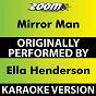 Album Mirror Man (Karaoke Version) (Originally Performed By Ella Henderson) de Zoom Karaoke