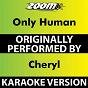 Album Only Human (Karaoke Version) (Originally Performed By Cheryl) de Zoom Karaoke