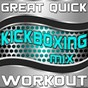 "Album Great quick workout (kickboxing MIX) de Great ""O"" Music Workout"