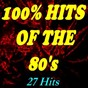 Compilation 100% hits of the 80's (27 hits) avec Big Country / Irène Cara / Kim Carnes / The Motels / Odyssey...