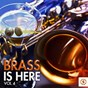 Compilation Brass is here, vol. 4 avec Henry Hall'S Bbc Dance Orchestra / Guy Lombardo Orchestra / Jan Garber & His Orchestra / Tommy Dorsey / Count Basie...