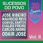 Compilation 20 super sucessos do povo, vol. 2 avec Balthazar / Lindomar Castilho / Bartô Galeno / José Ribeiro / Núbia Lafayette...
