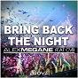 Album Bring back the night de Alex Megane