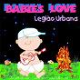 Album Babies love legião urbana de Judson Mancebo