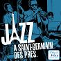 Compilation Jazz à saint-germain-des-prés avec Hot Lips Page & His Band / Miles Davis / Sidney Bechet / Serge Gainsbourg / Claude Bolling...