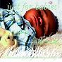 Album Just for babies: lullaby renditions of kirk franklin de Judson Mancebo
