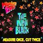 Album Measure once, cut twice de The New Black