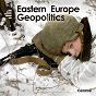 Compilation Eastern europe geopolitics avec Selma Mutal / Thierry Caroubi / Arnaud de Boisfleury / Eric Daniel / Cyrille Aufort...