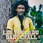 Compilation Les tubes du dancehall, vol. 3 avec Benjah Mean / Ganja Kulu / Were-Vana / Kalash / Sorrow...