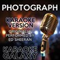 Album Photograph (karaoke version) (originally performed by ed sheeran) de Karaoke Galaxy