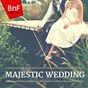 Compilation Majestic wedding (let your wedding be unique) avec Berlin-Händel-Chor / Clemens Krauss / Wiener Symphoniker / Ulrich Grehling / Susanne Lautenbacher...